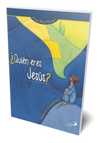 ¿quien eres jesus?