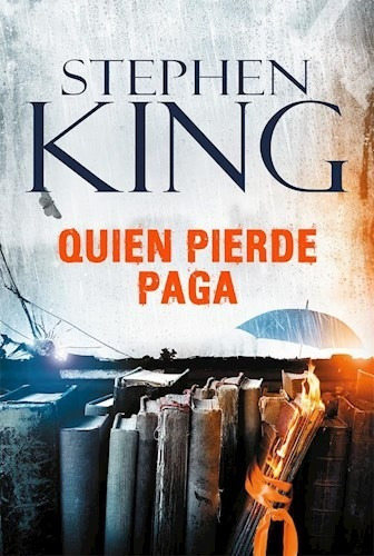 quien pierde paga - stephen king