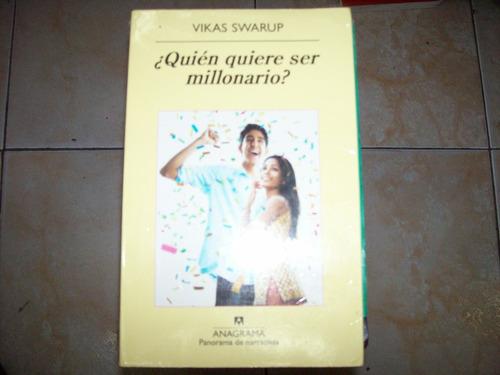 ¿quien quiere ser millonario? - vikas swarup - anagrama