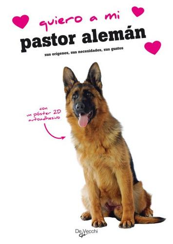 quiero a mi pastor alemán(libro )