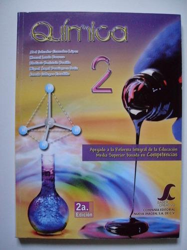química 2 - abel salvador granados lópez y otros 2012