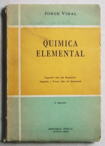química elemental / jorge vidal (1964)