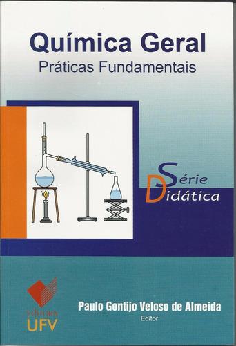 química geral - práticas fundamentais