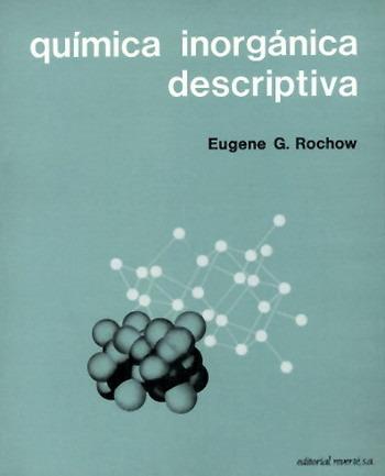 química inorgánica descriptiva(libro química inorgánica)