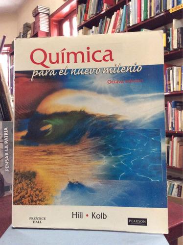química para el nuevo milenio. octava edición.