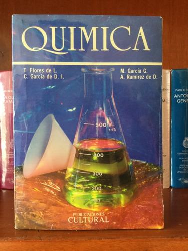 quimica t. flores de l. m. garcia, c. garcía, a.ramirez de d