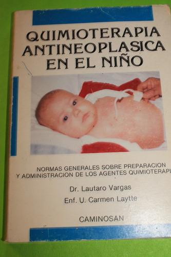 quimioterapia  antineoplasica en el niño