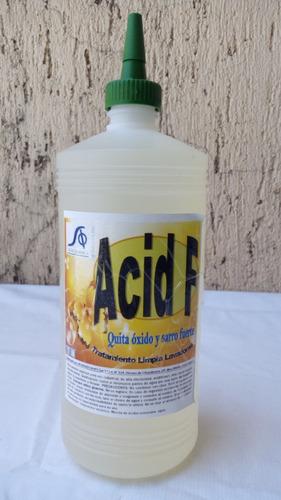 quita óxido removedor liquido concentrado acid f con 1 litro
