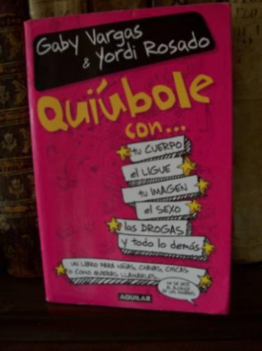 quiubole con... (gaby vargas y yordi rosado