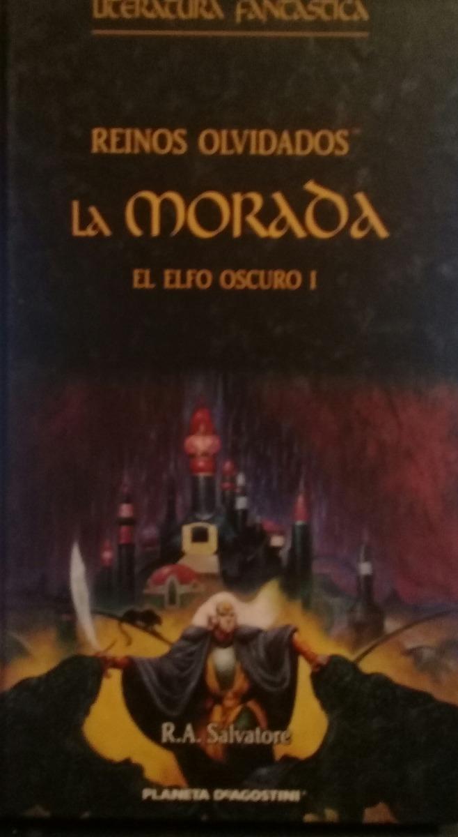r a salvatore - reinos olvidados la morada -el elfo oscuro i