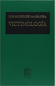 Libro Victimologia Luis Rodriguez Manzanera Ebook Download