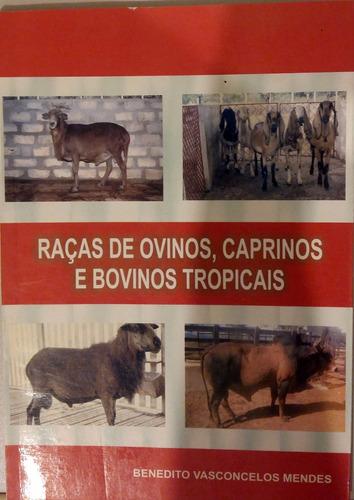 raças de ovinos, caprinos e bovinos tropicais