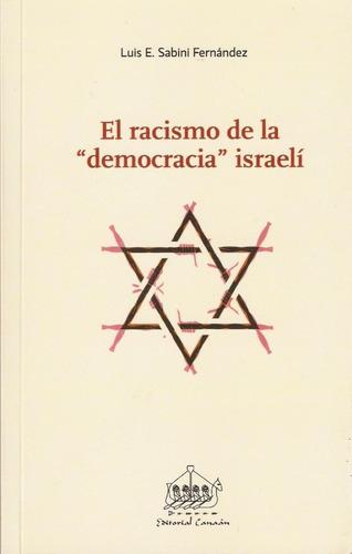 racismo de la democracia israeli. sabini - editorial canaan.