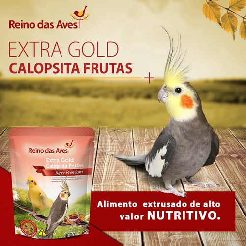 ração extra gold calopsita frutas 400gr - reino das aves