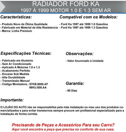 radiador ford ka 1997 1998 1999 motor 1.0 1.3 sem ar