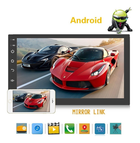radio android gps  mirror link wifi usb 2 din video pantalla