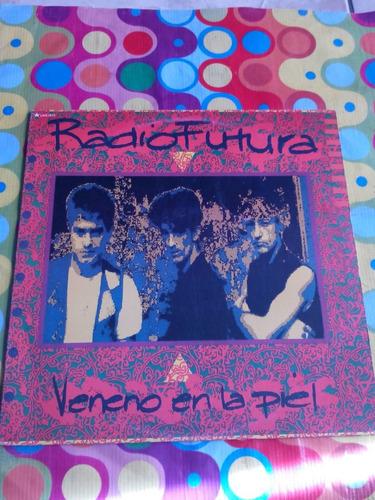 radio futura lp veneno en la piel 1990.