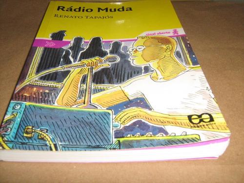 rádio muda - renato tapajós