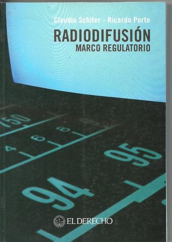 radiodifusión marco regulatorio -  schifer porto dyf