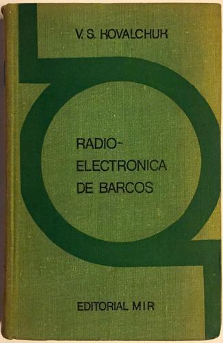 radioelectrónica de barcos - v. s. kovalchuk