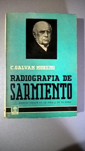 radiografía de sarmiento - galvan moreno