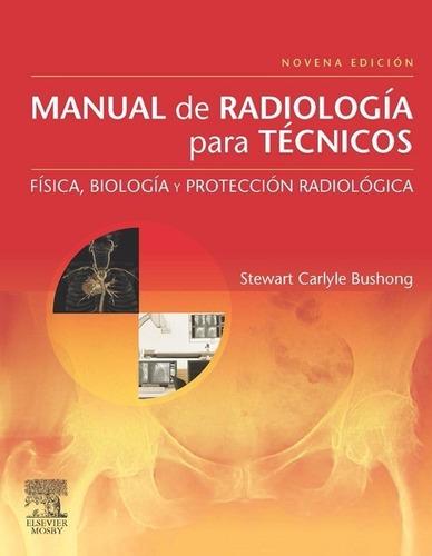 radiología para técnicos 9 edición bushong