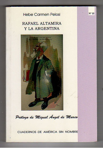 rafael altamira y la argentina, hebe carmen pelosi