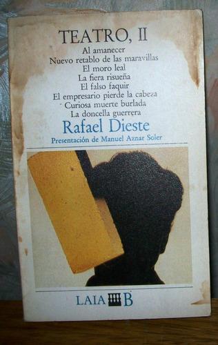 rafael dieste. teatro ll. laia, españa. 1981