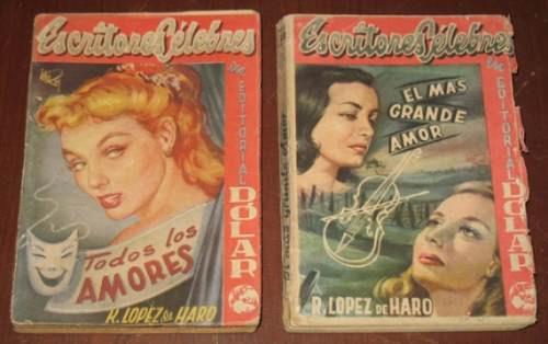 rafael lópez de haro 2 novelas todos los amores  grande amor