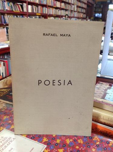 rafel maya. poesía colombiana.