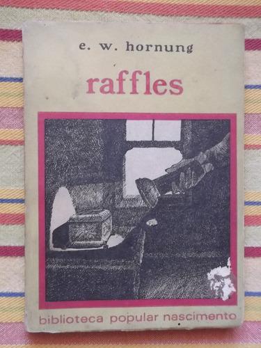 raffles e. w. hornung
