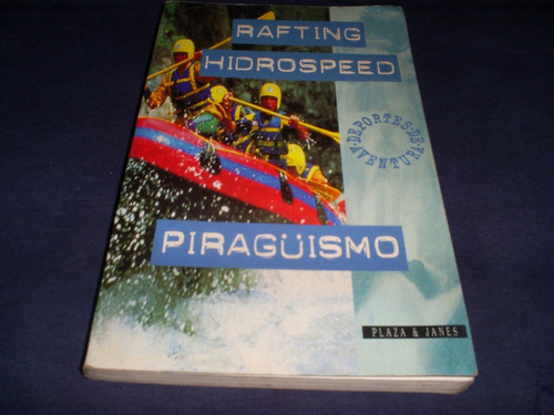 rafting, hidrospeed, piragüismo