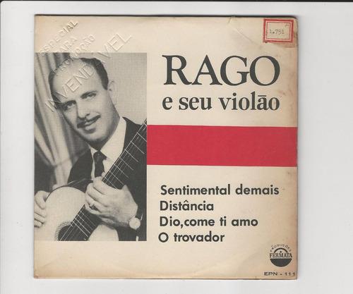 rago e seu violão - sentimental demais - compacto ep 13