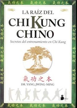 raiz del chi kung chino la de jwing ming dr yang sirio