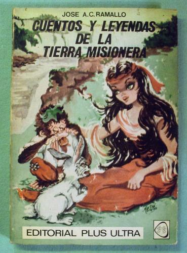 ramallo - cuentos y leyendas de la tierra misionera