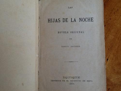 ramón pacheco - las hijas de la noche - iquique 1883