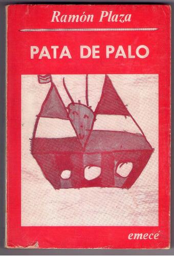 ramón plaza - pata de palo