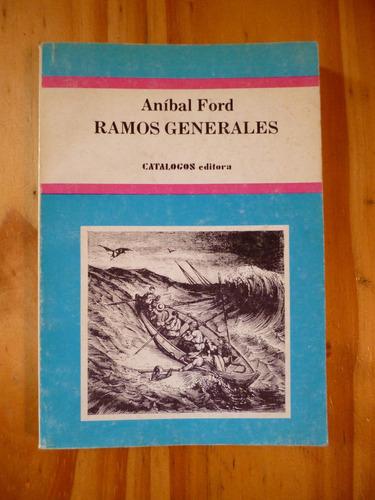 ramos generales, anìbal ford