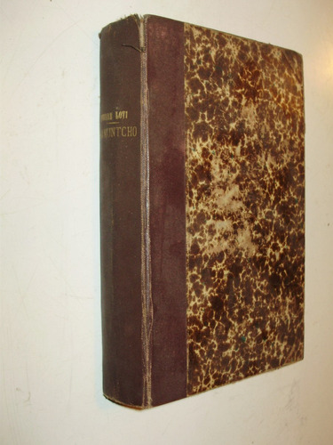 ramuntcho pierre loti calmann levy fra 1897 con detalles