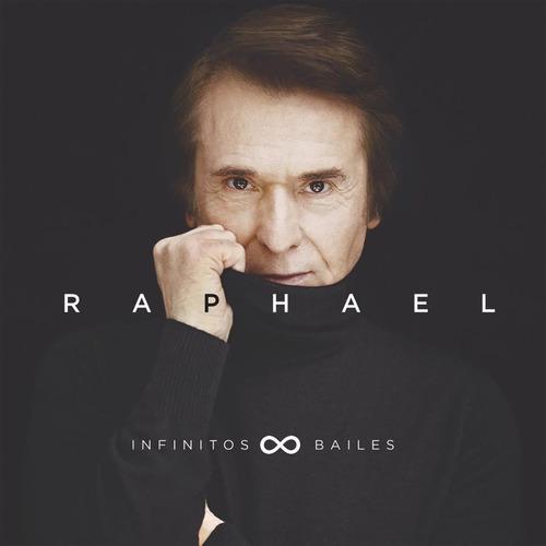 raphael infinitos bailes cd nuevo