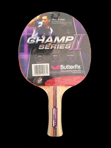 raqueta ping pong butterfly champ series i i