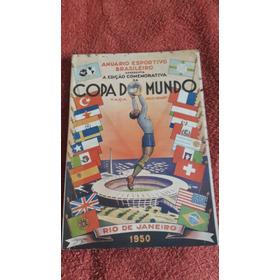 Raridade. Anuário Esportivo Da Copa Do Mundo De 1950.