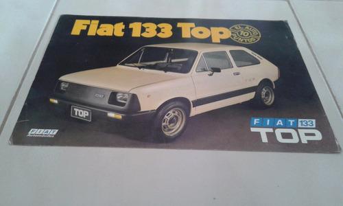 rarísimo folleto de venta 100% original: fiat 133 top (iava)
