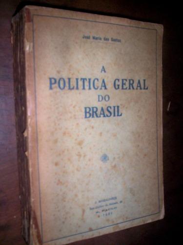 raro a política geral do brasil império 1930 josé maria