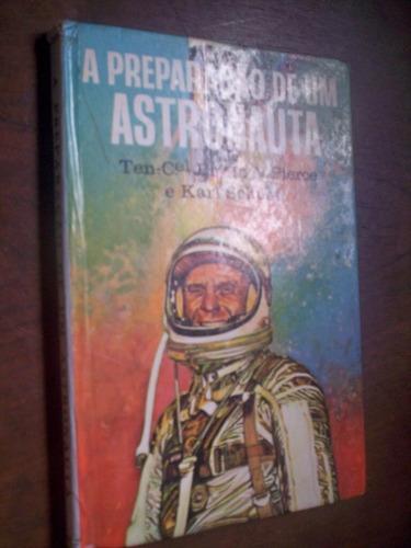 raro a preparação de um astronauta