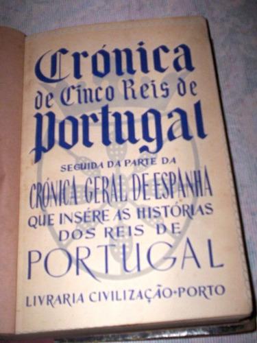 raro crônica de cinco reis de portugal magalhães bastos
