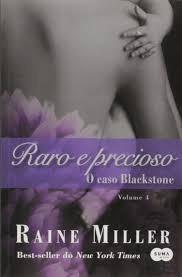 raro e precioso - o caso blackstone raine miller