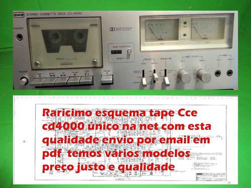 raro esquema tape  deck cce cd4000 cd 4000  em pdf