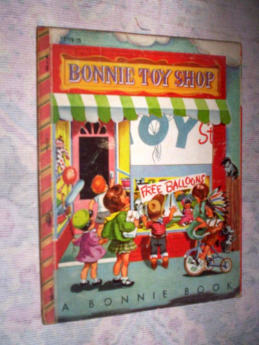 raro livro infantil americano 1952 bonnie toy shop