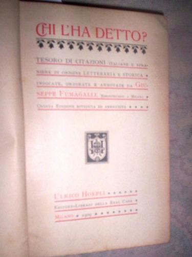 raro ulrico hoepli 1909 chi l¿há detto ? quem disse isso ?